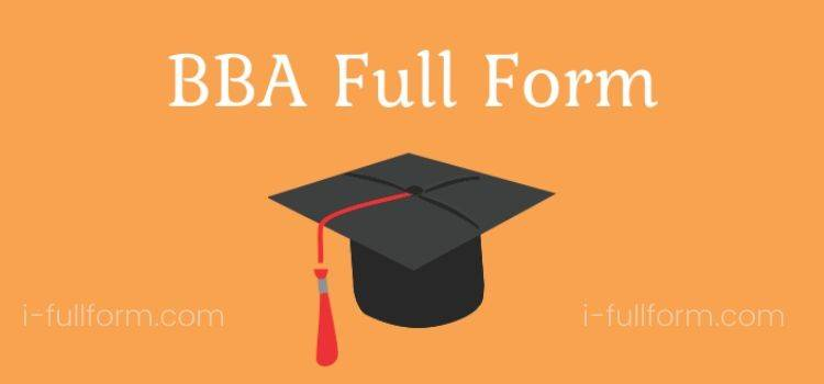 BBA Full Form - BAA Courses