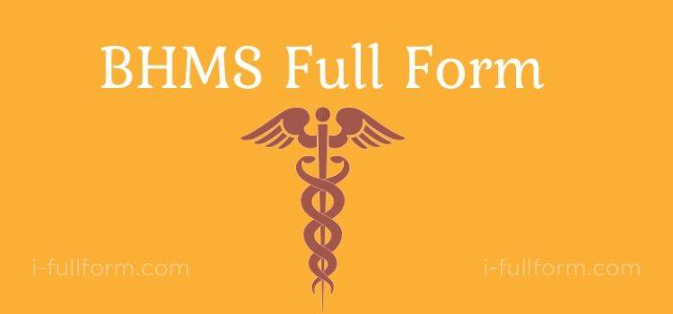 BHMS Full Form - what is BHMS?
