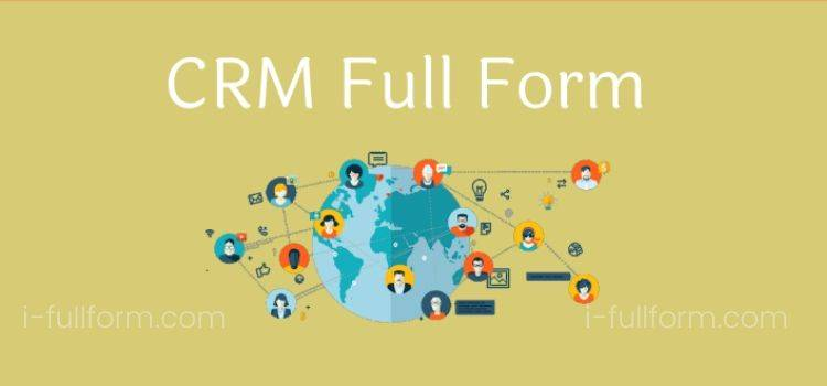 CRM Full Form - What is CRM?.