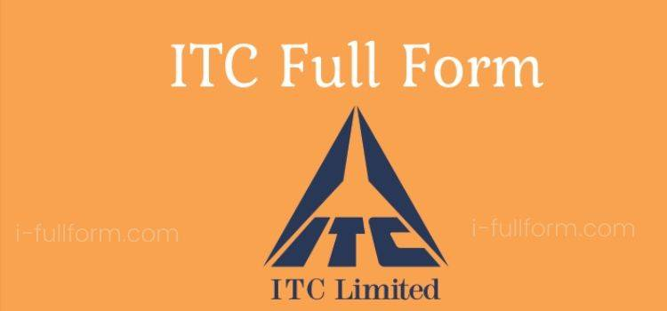 ITC Full Form - What is ITC?