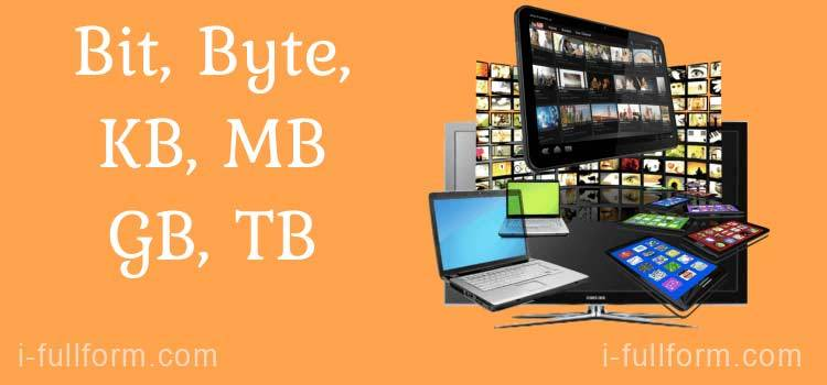 What is KB, MB, GB and TB Memory Full Form, and Difference?