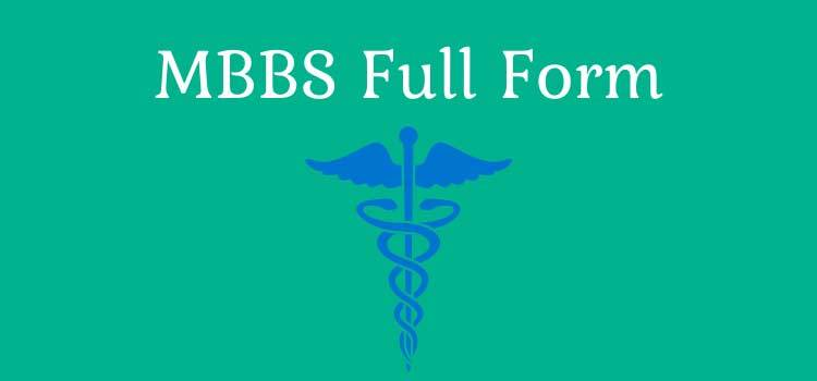 MBBS Full Form - What is MBBS?