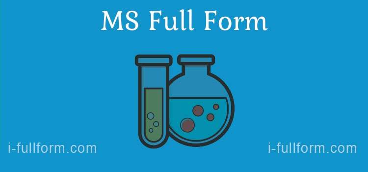 MS Full Form - What Is MS?