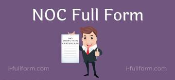 NOC Full Form - what is NOC?