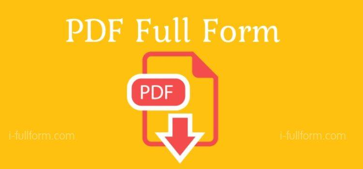 PDF Full Form - What is PDF?