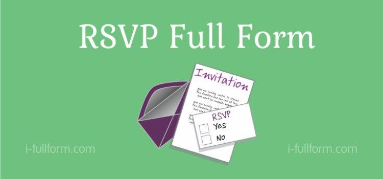 What is RSVP Full Form - RSVP Meaning?