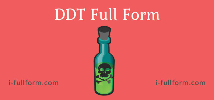 DDT Full Form - What is DDT Structure?