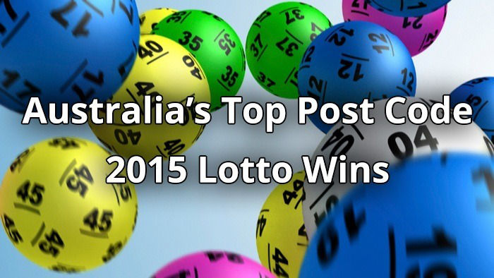 The Top Postcodes in Australia that Won Huge Lotto in 2015