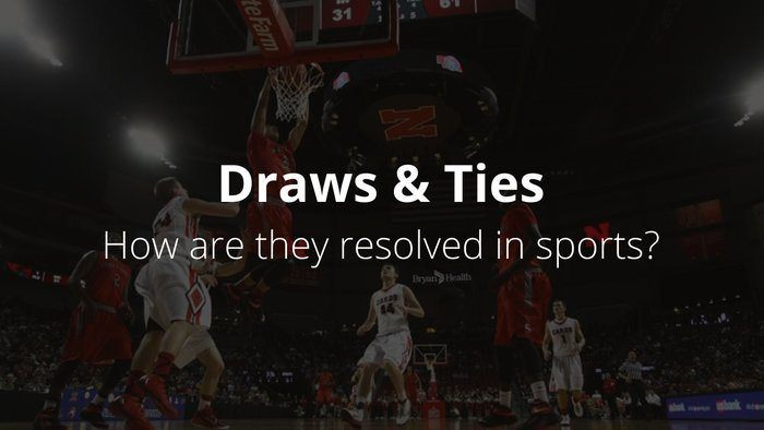 Draws, Ties and Tiebreakers in Sports