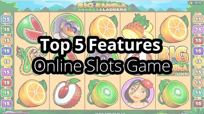 Top 5 Features of a Great Online Slots Game