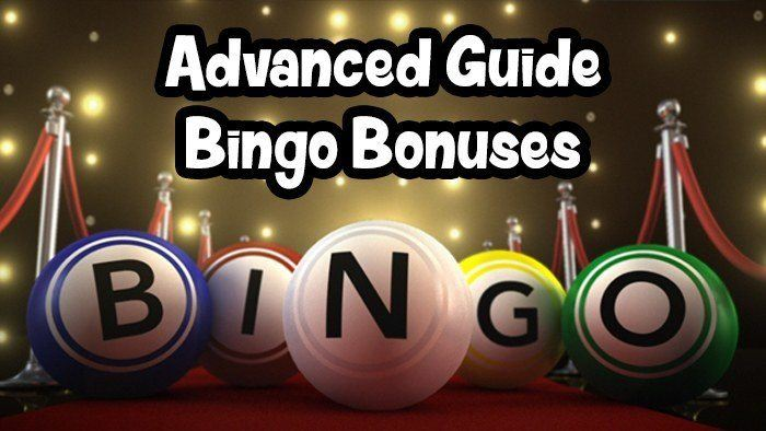 Advanced Guide to Bingo Bonuses