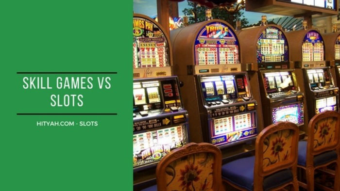 Difference between skill and slot games
