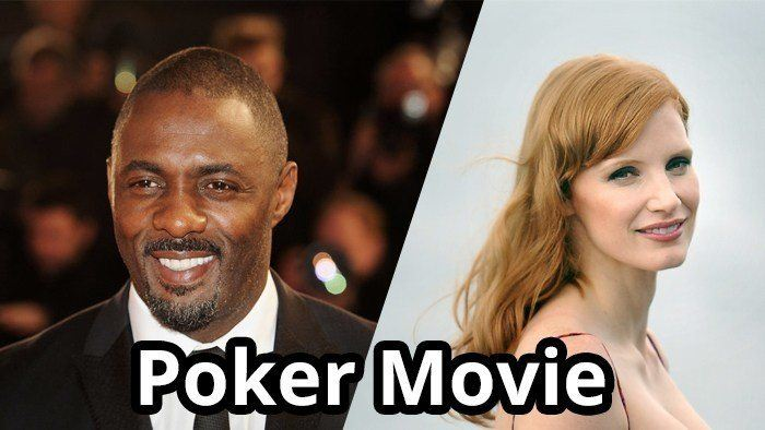Jessica Chastain and Idris Alba to Star in Poker Movie