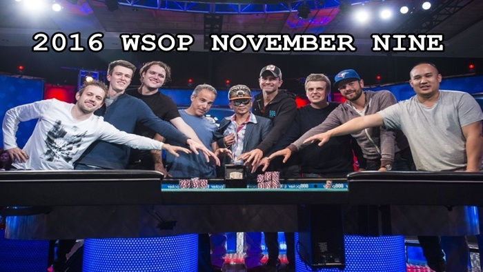 2016 WSOP November 9 Final Table