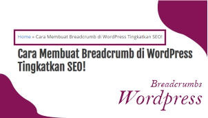 Cara Membuat Breadcrumb di Wordpress