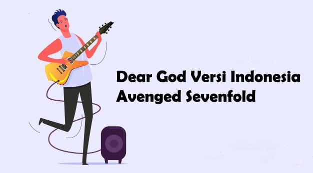 dear god versi indonesia avenged sevenfold