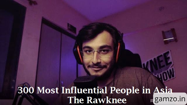 The RawKnee Enters the List of 300 Most Influential People in Asia | Joins CarryMinati & Scout