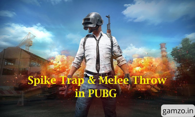 Pubg mobile: latest spike trap & melee throwing mechanics in game | best bridge camp strategy for 1. 9. 1 update