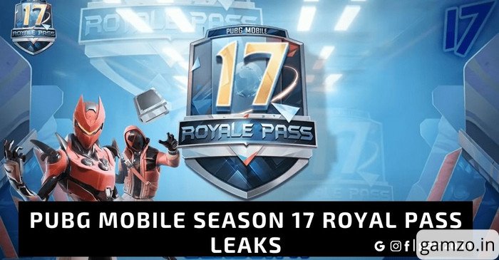 PUBG Mobile Season 17 Royal Pass Leaks