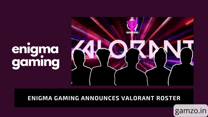 Enigma Gaming announces Valorant roster finally