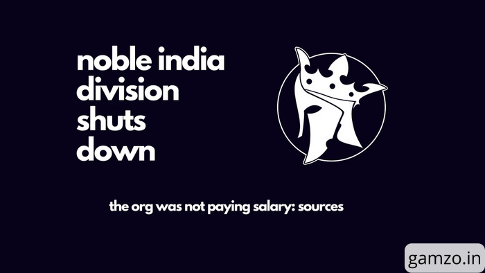 Noble india division shuts down