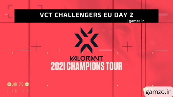Everything about valorant champions tour: challengers 2 (day 2)