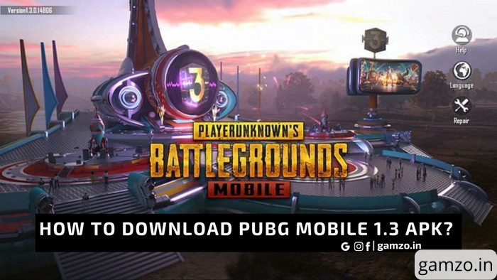 How to download pubg mobile 1. 3 apk?