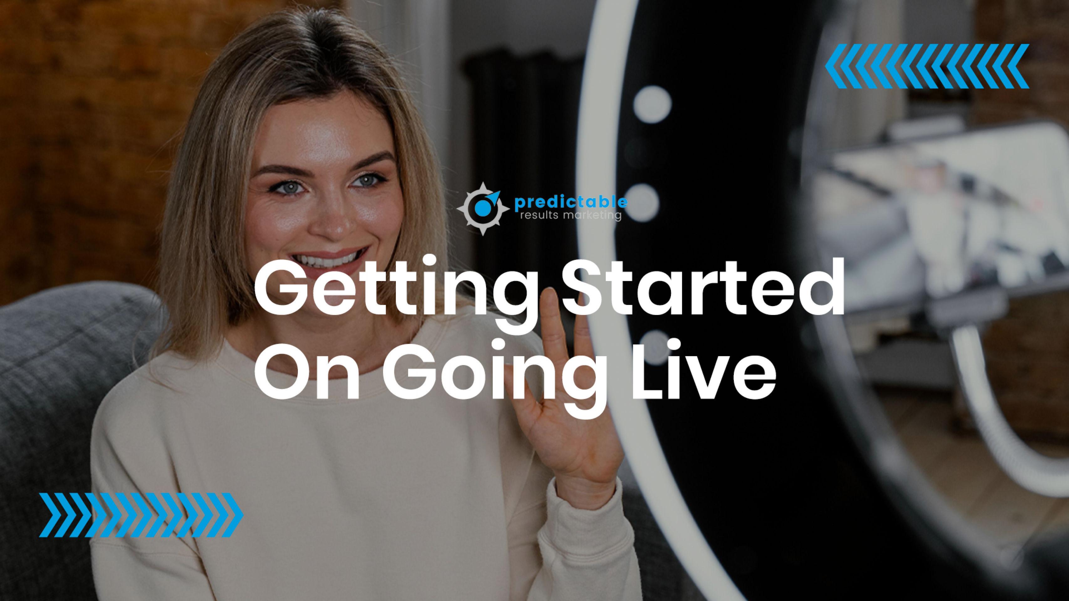Getting Started Going Live on Social Media Platforms