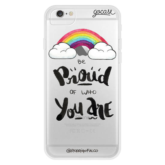 Be Proud Phone Case