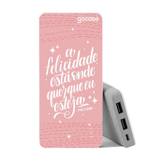 Carregador Portátil Power Bank (10000mAh) - Tua Felicidade Rosa by Fred Elboni