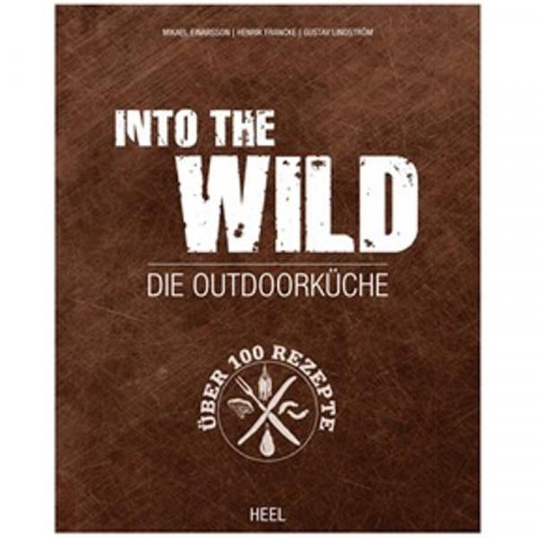Heel Verlag Buch: Into The Wild ? Die Outdoorküche 2