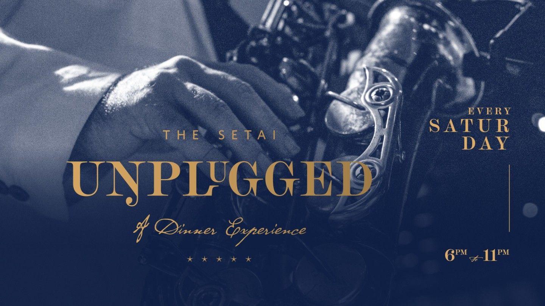 Setai Unplugged