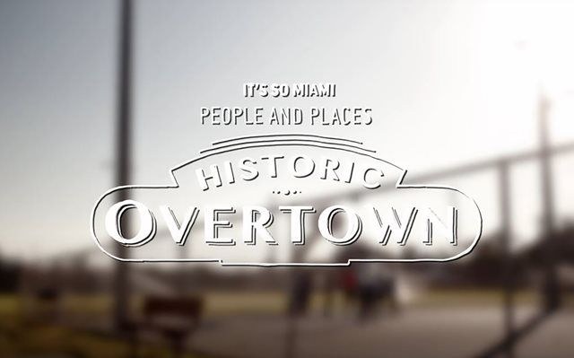 Es ist so Miami: Historic Overtown