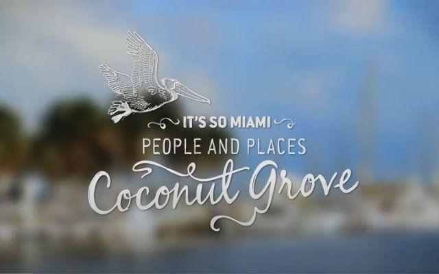 C'est tellement Miami: Coconut Grove