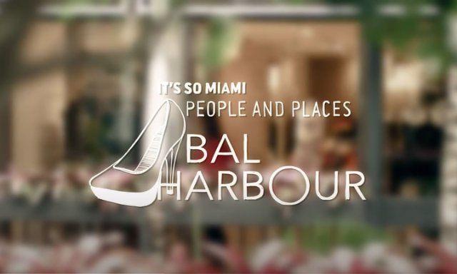 É tão Miami: Bal Harbour