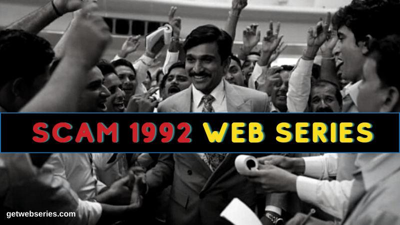 Scam 1992 Web Series Scam 1992 Web Series Web Series
