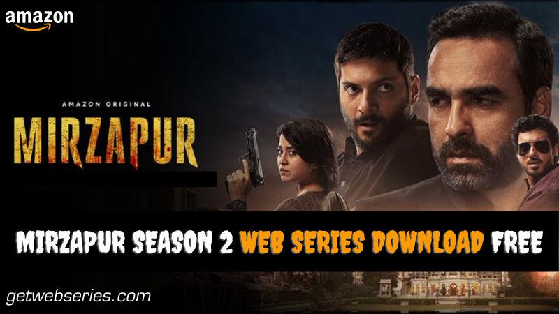 mirzapurseason2download Mirzapur Season 2 Web Series