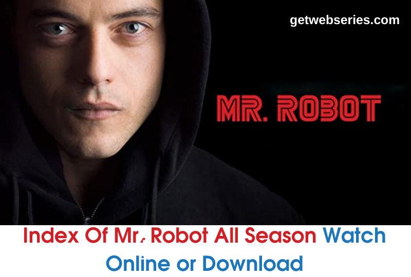 Index of Mr Robot Series Index Of Mr. Robot Index of Mr Robot Series