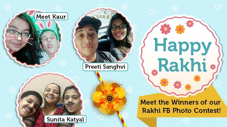 Announcing the winners of Rakhi Special PHOTO CONTEST