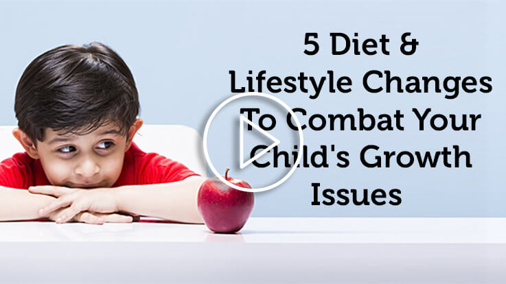 5 diet and lifestyle changes to combat your childs growth issues
