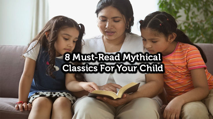 8 Must Read Mythical Classics For Your Child