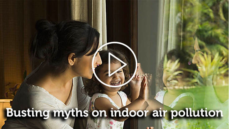 Busting myths on indoor air pollution