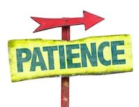 "sign reading ""patience"""