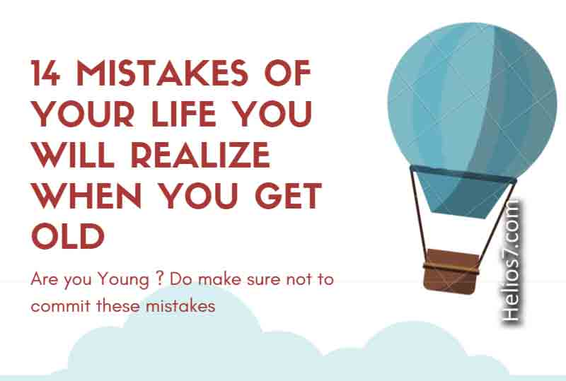 14 mistakes of life