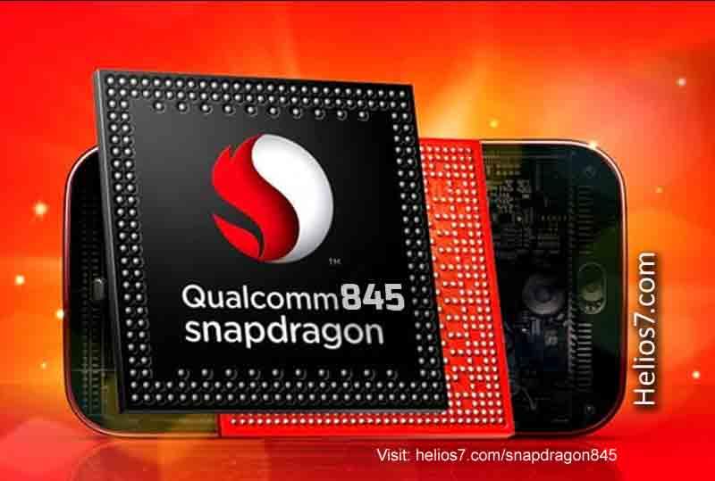 qualcomm snapdragon 845 specs, features,price,launch date
