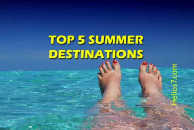 5 summer destinations