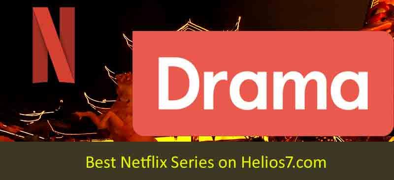 best netflix series drama