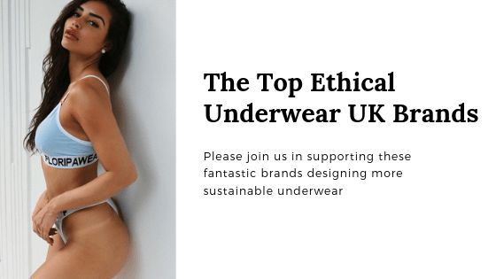 The Top Ethical Underwear UK Brands
