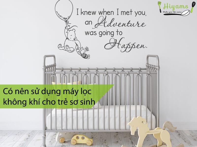 Có nên sử dụng máy lọc không khí cho trẻ sơ sinh