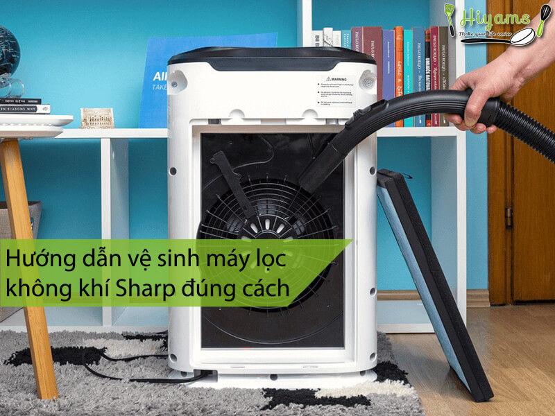Hướng dẫn vệ sinh máy lọc không khí Sharp đúng cách